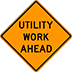 Utility Work Ahead Signs Houston Road Closed Road Work Ahead Lane Closed Sign For Rent
