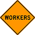 Workers Ahead Sign Houston Reflective Orange Construction Signs For Rent