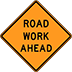 Road Work Ahead Sign Houston Construction Signs Rent Traffic Control